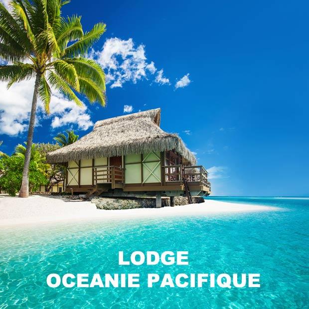les plus beaux lodges oceanie pacfique, lodge oceanie pacifique